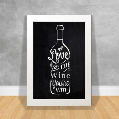 Quadro-Decorativo-Love-The-Wine-Youre-With