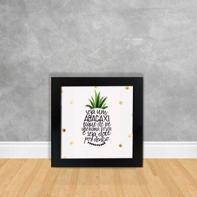 Quadro-Decorativo-Seja-Um-Abacaxi-Fique-De-Pe-Use-Uma-Coroa