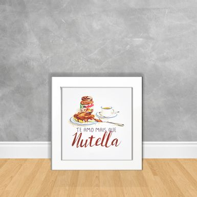 Quadro-Decorativo-Te-Amo-Mais-Que-Nutella-
