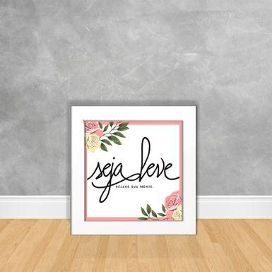 Quadro-Decorativo-Seja-Leve-Relaxa-Sua-Mente-