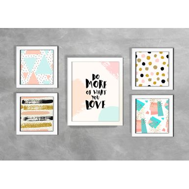 Kit-de-5-Quadros-Do-More-Of-What-You-Love-